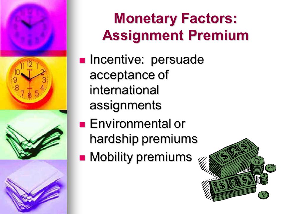 Monetary Factors: Assignment Premium
