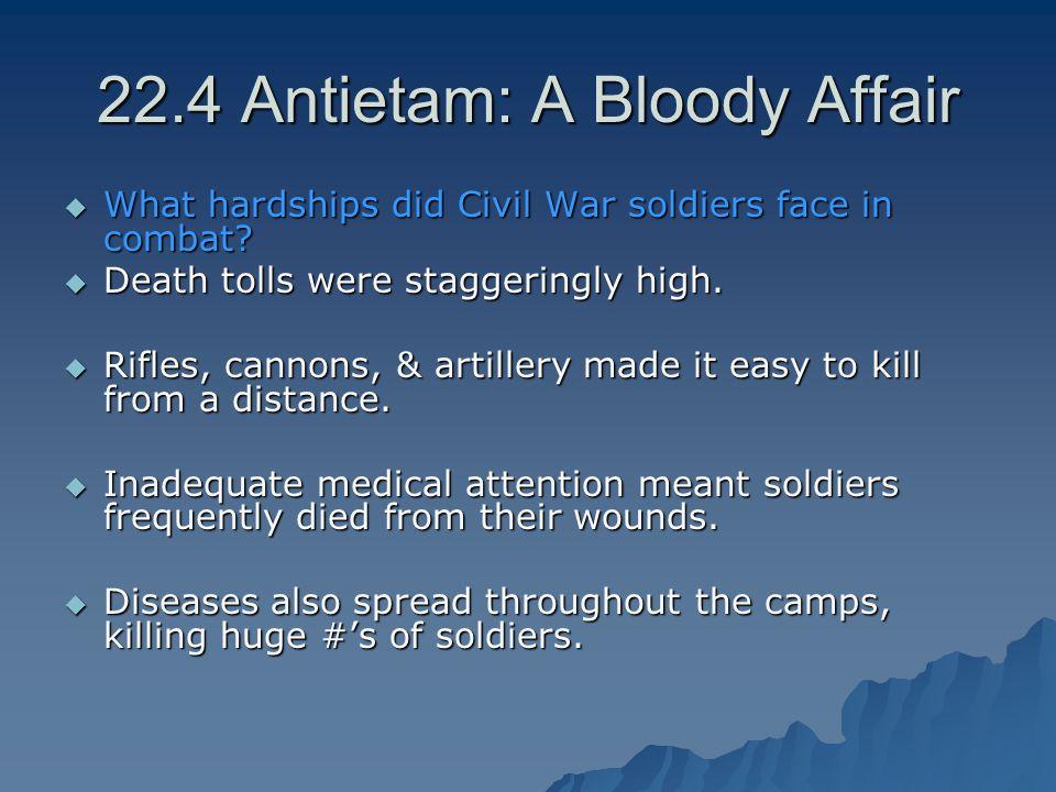22.4 Antietam: A Bloody Affair
