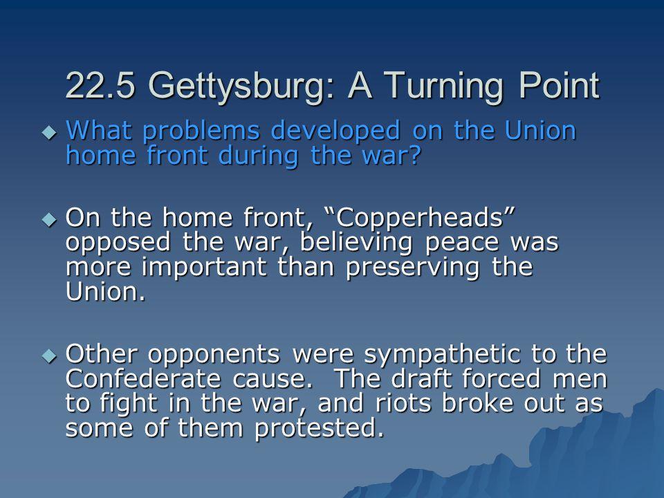 22.5 Gettysburg: A Turning Point