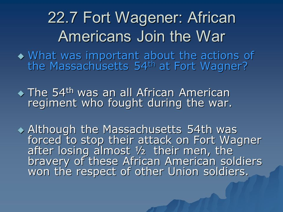 22.7 Fort Wagener: African Americans Join the War