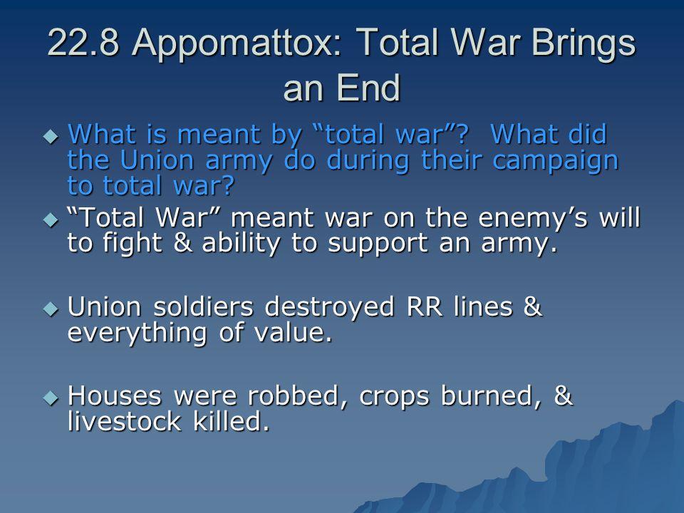 22.8 Appomattox: Total War Brings an End