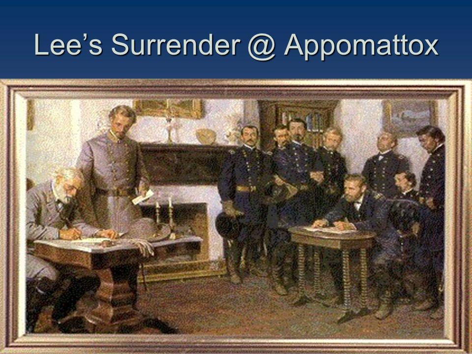 Lee's Surrender @ Appomattox