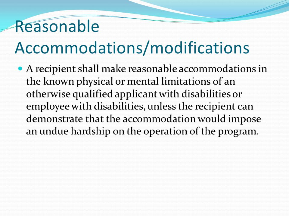 Reasonable Accommodations/modifications