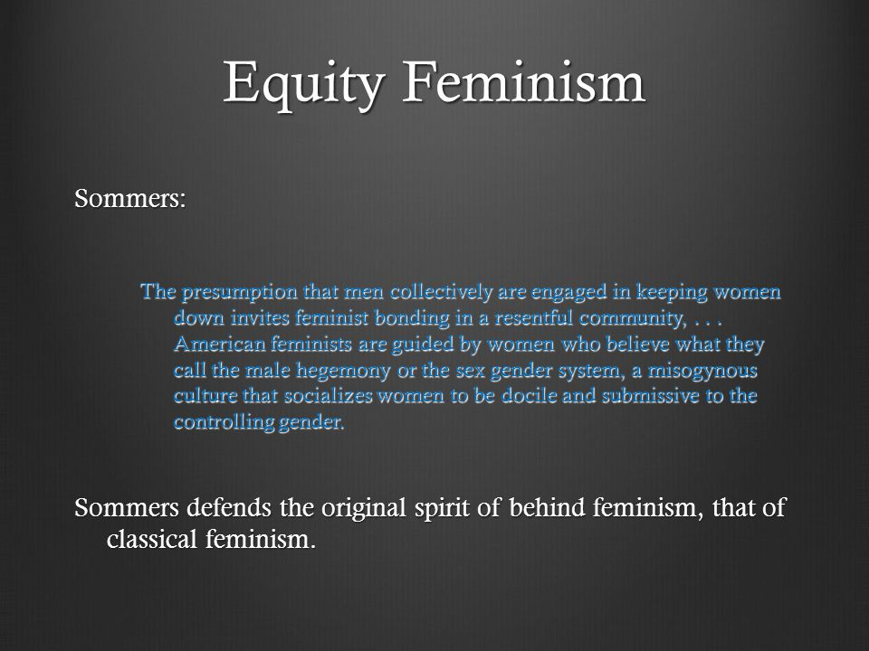 Equity Feminism Sommers: