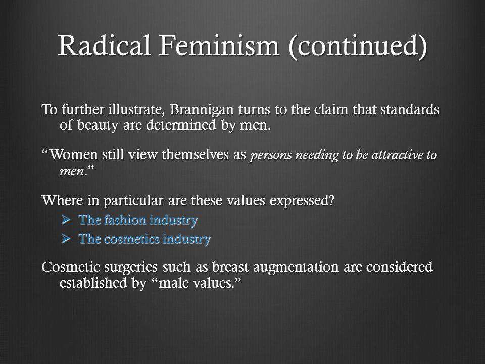 Radical Feminism (continued)
