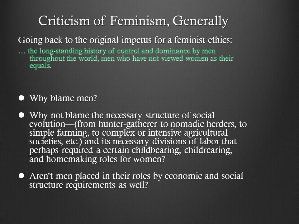Criticism of Feminism, Generally