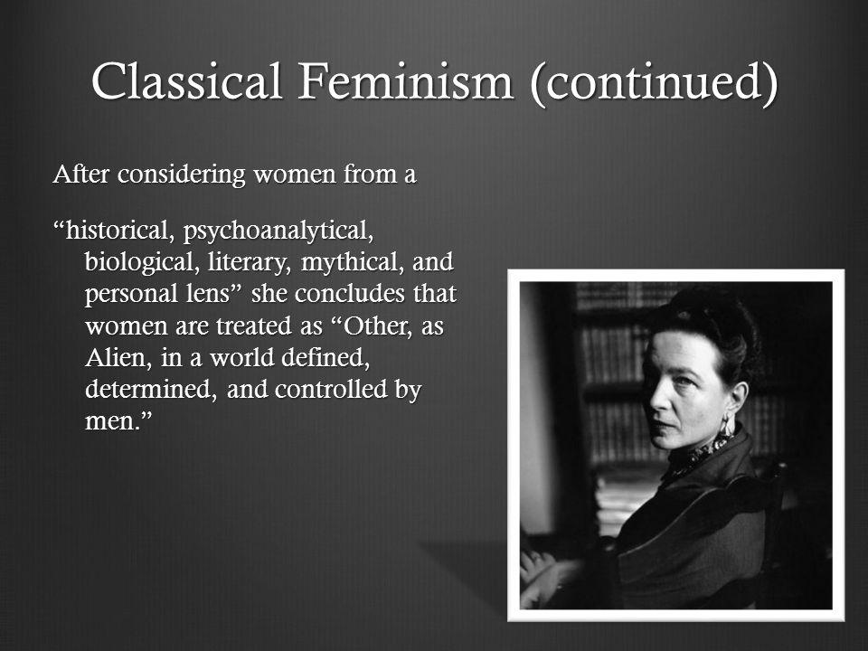 Classical Feminism (continued)