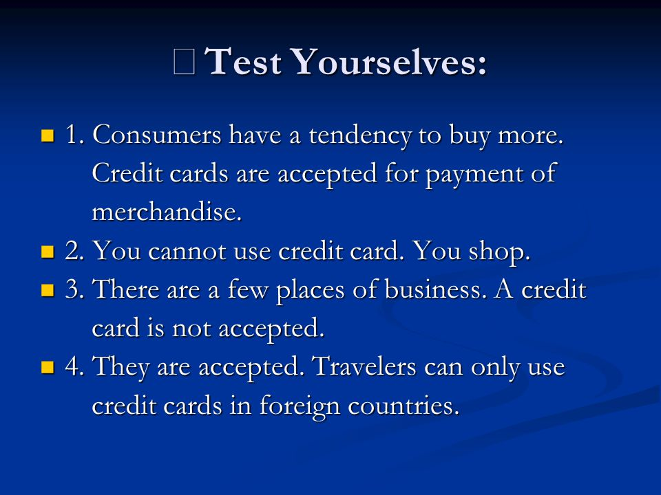 ※Test Yourselves: 1. Consumers have a tendency to buy more.