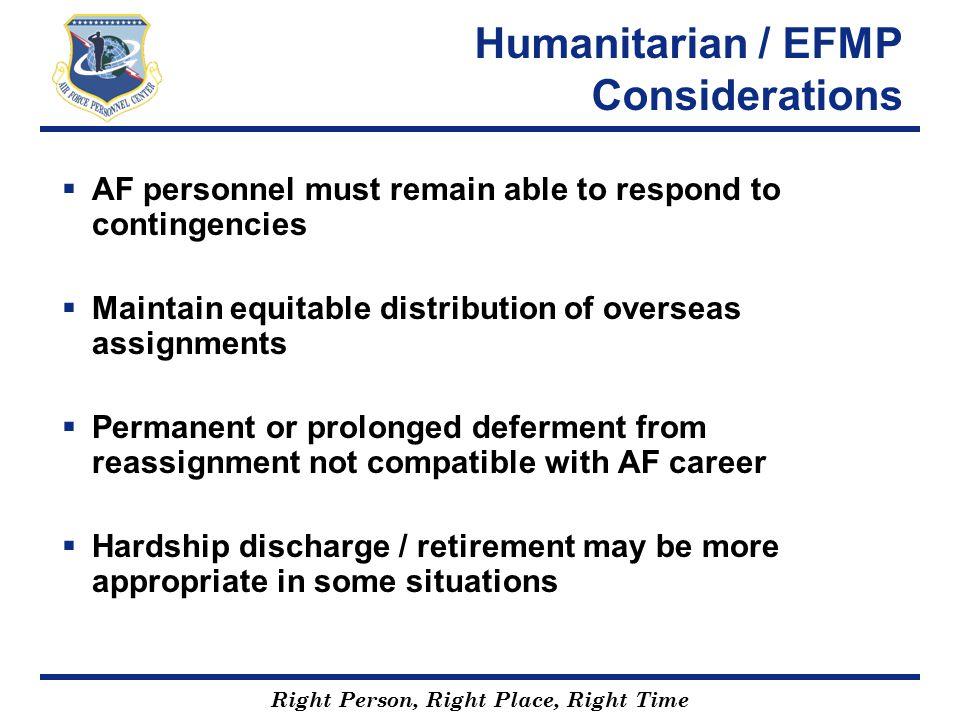 Humanitarian / EFMP Considerations