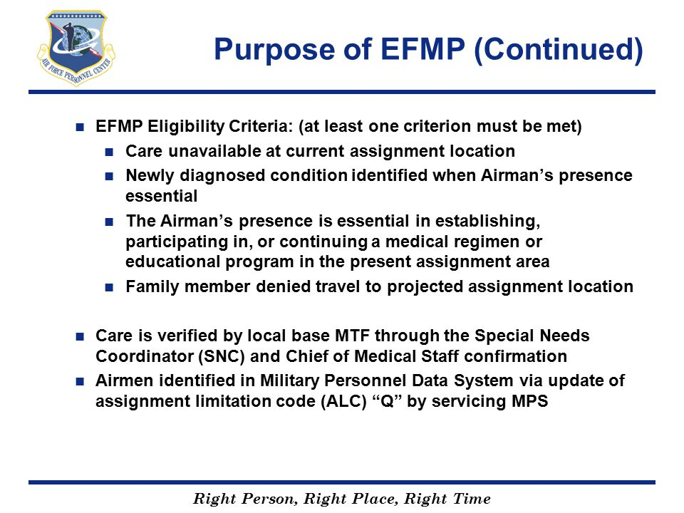 Purpose of EFMP (Continued)