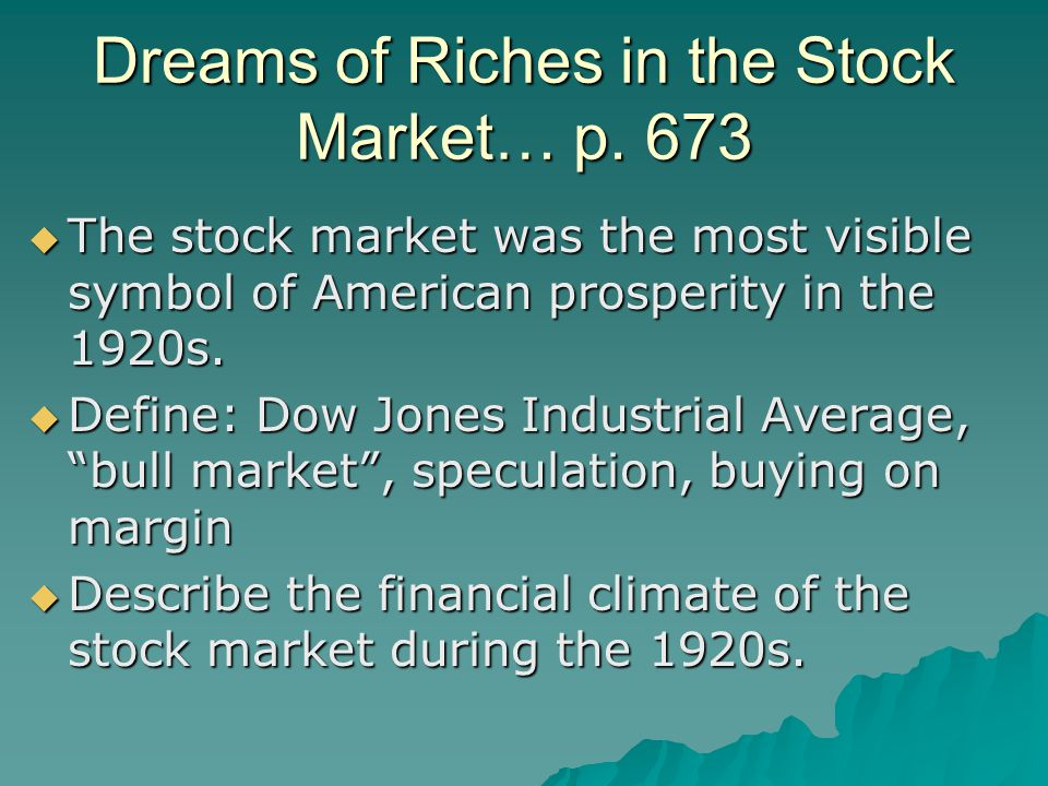 Dreams of Riches in the Stock Market… p. 673