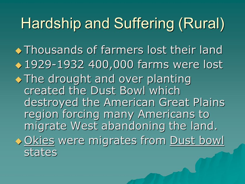 Hardship and Suffering (Rural)