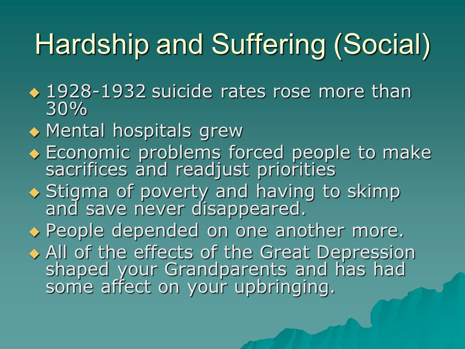 Hardship and Suffering (Social)