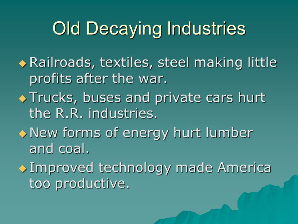 Old Decaying Industries
