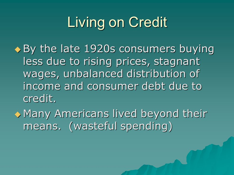 Living on Credit