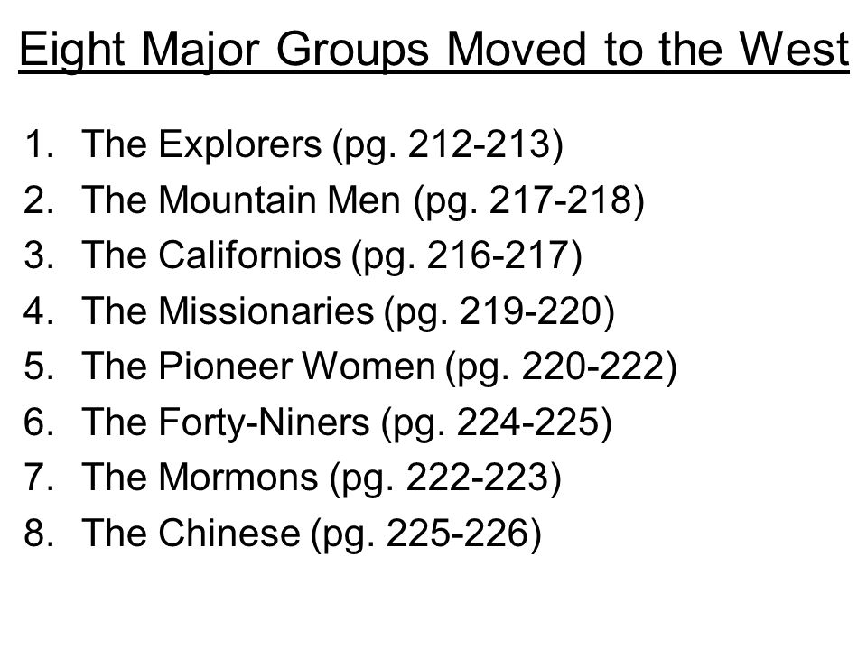 Eight Major Groups Moved to the West