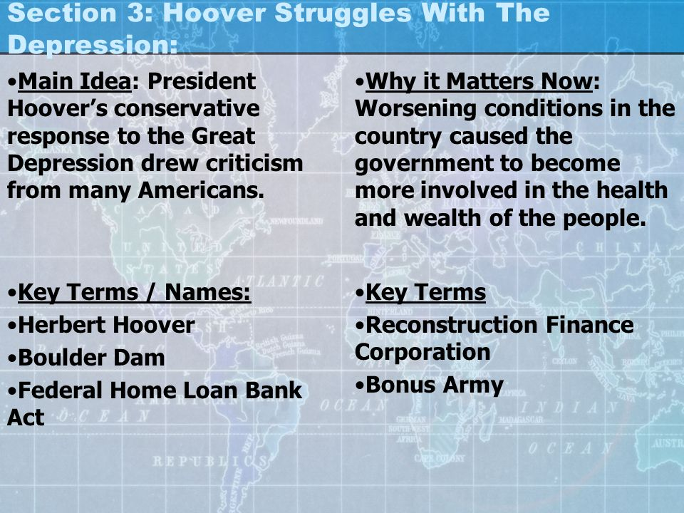 Section 3: Hoover Struggles With The Depression: