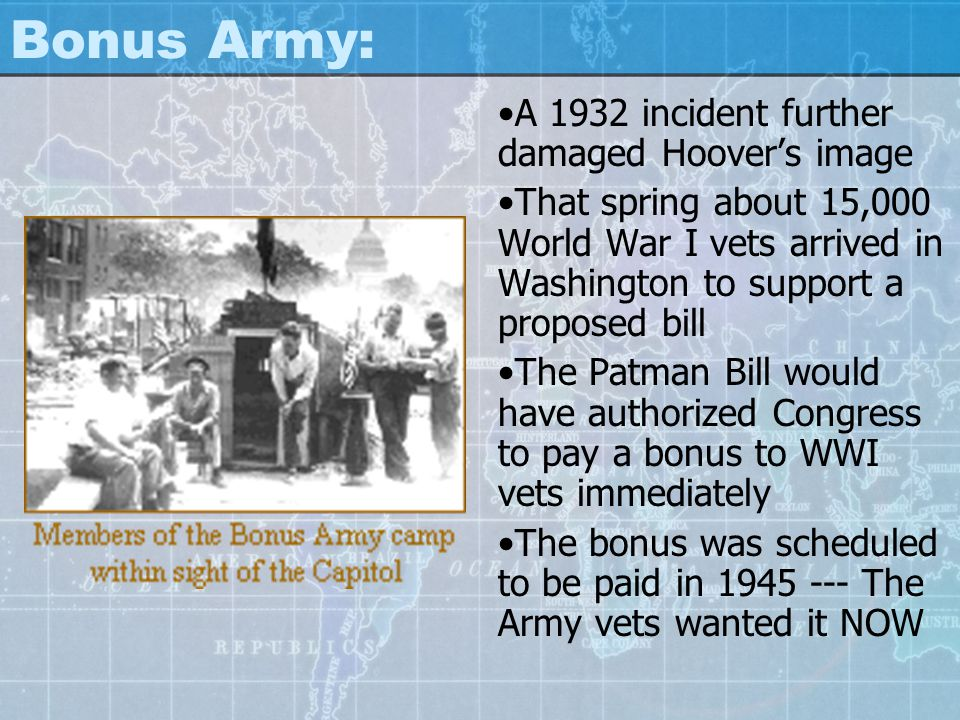 Bonus Army: A 1932 incident further damaged Hoover's image