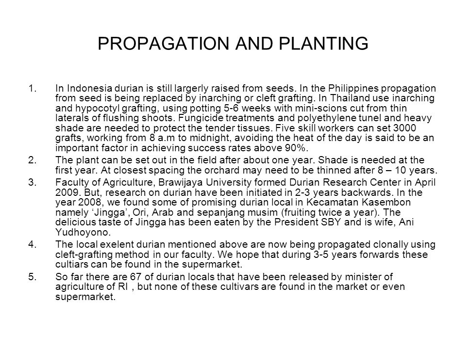 PROPAGATION AND PLANTING