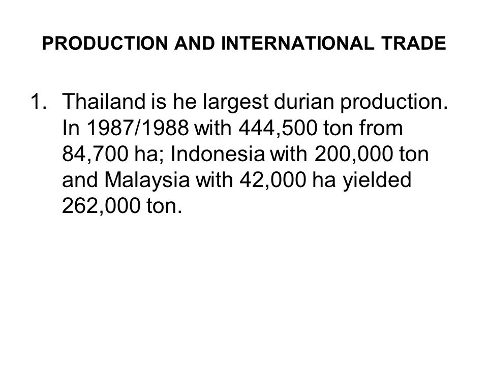 PRODUCTION AND INTERNATIONAL TRADE