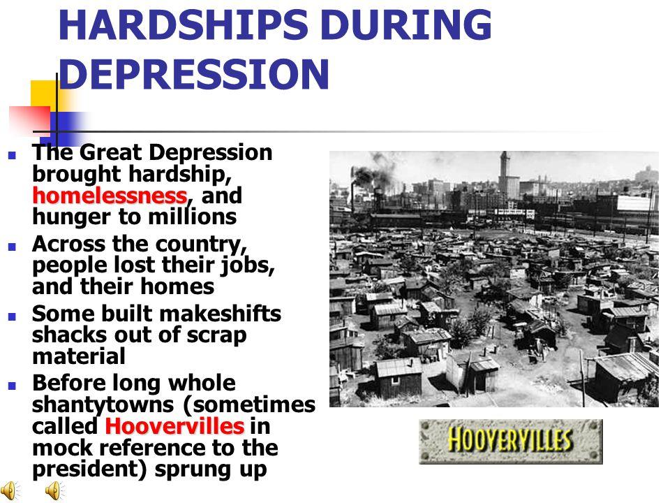 HARDSHIPS DURING DEPRESSION