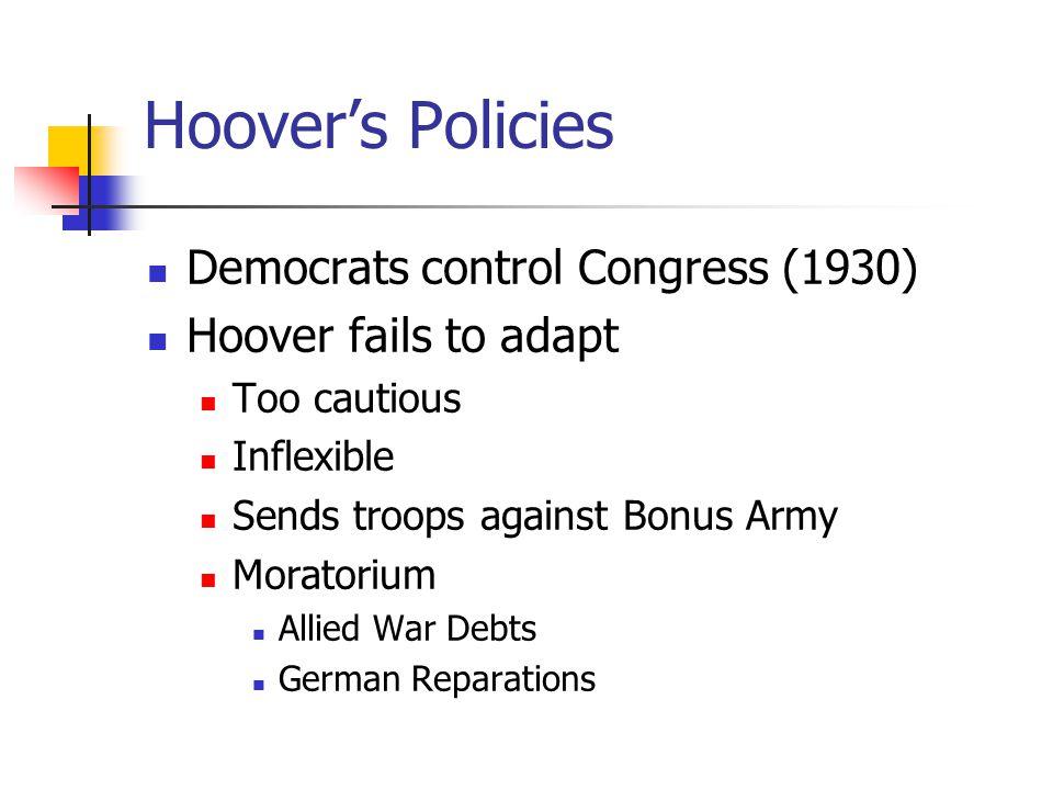 Hoover's Policies Democrats control Congress (1930)