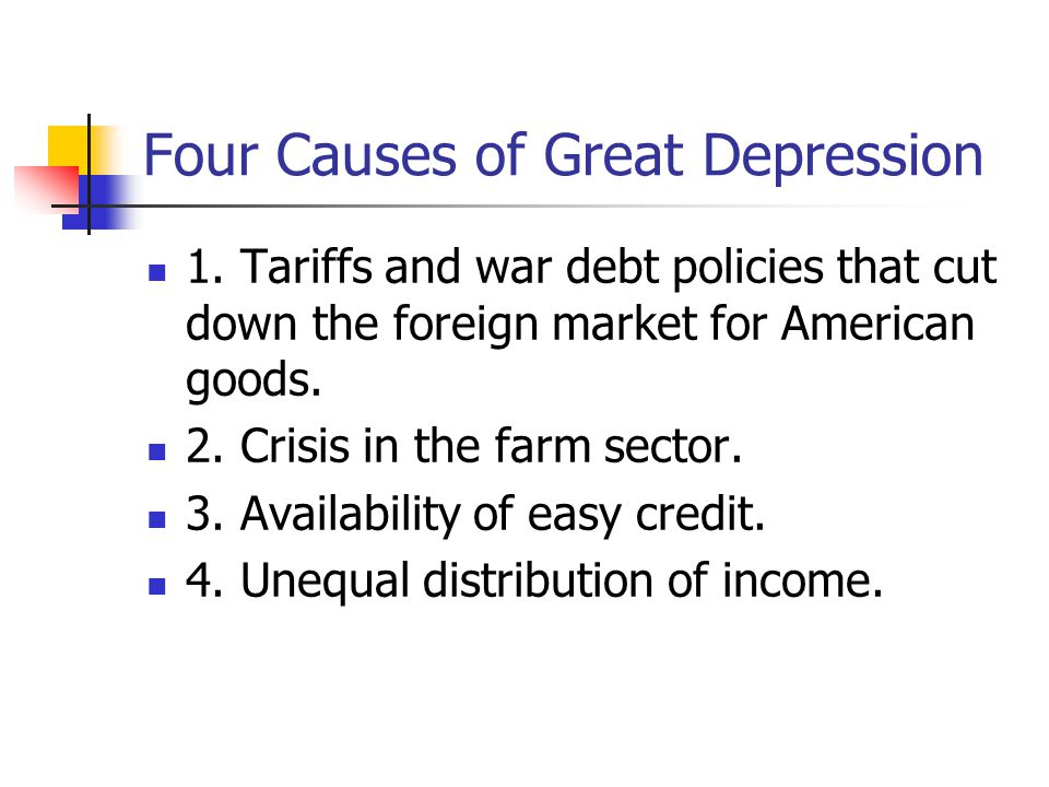 Four Causes of Great Depression