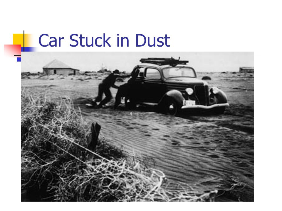Car Stuck in Dust
