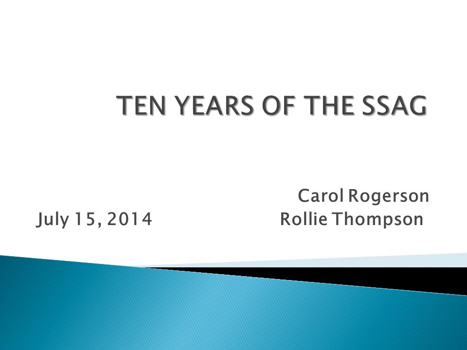 Carol Rogerson July 15, 2014 Rollie Thompson