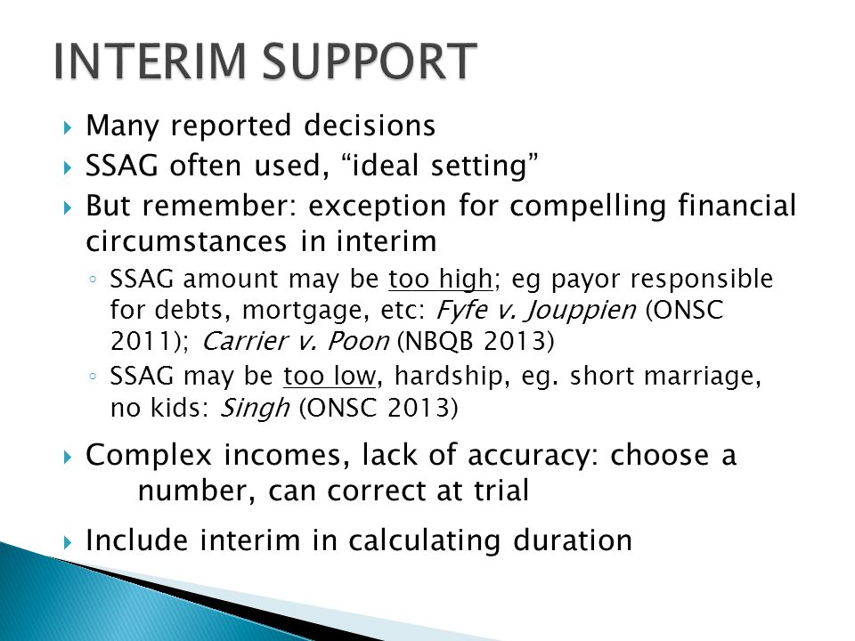 INTERIM SUPPORT Many reported decisions