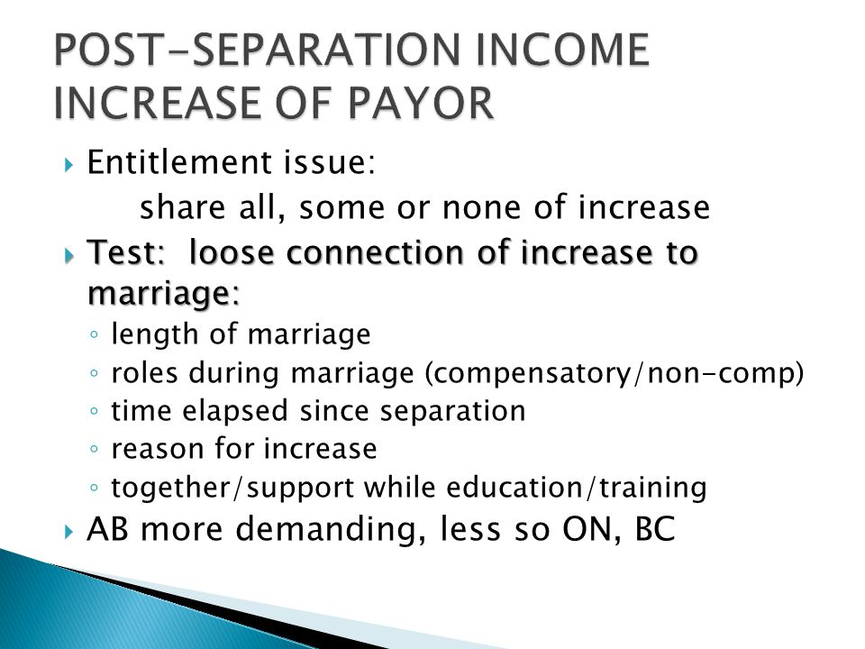 POST-SEPARATION INCOME INCREASE OF PAYOR