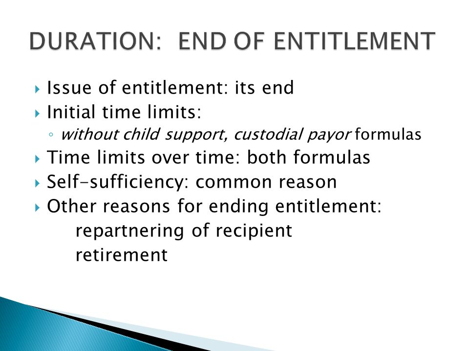 DURATION: END OF ENTITLEMENT