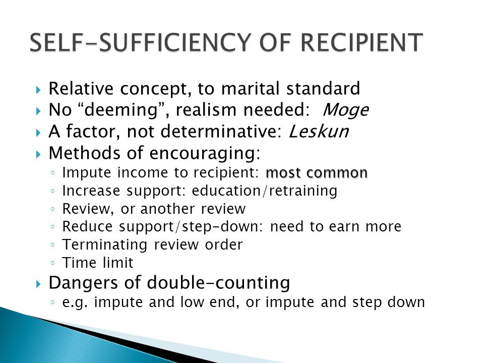 SELF-SUFFICIENCY OF RECIPIENT