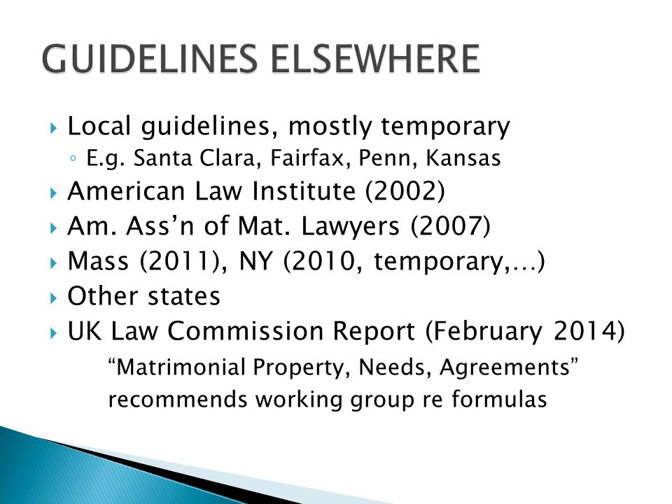 GUIDELINES ELSEWHERE Local guidelines, mostly temporary