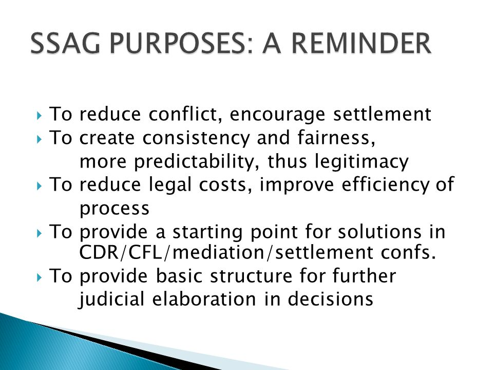 SSAG PURPOSES: A REMINDER