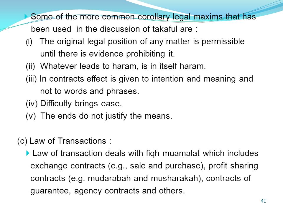 Some of the more common corollary legal maxims that has