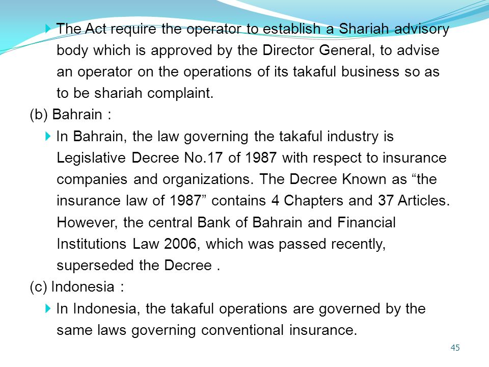 The Act require the operator to establish a Shariah advisory