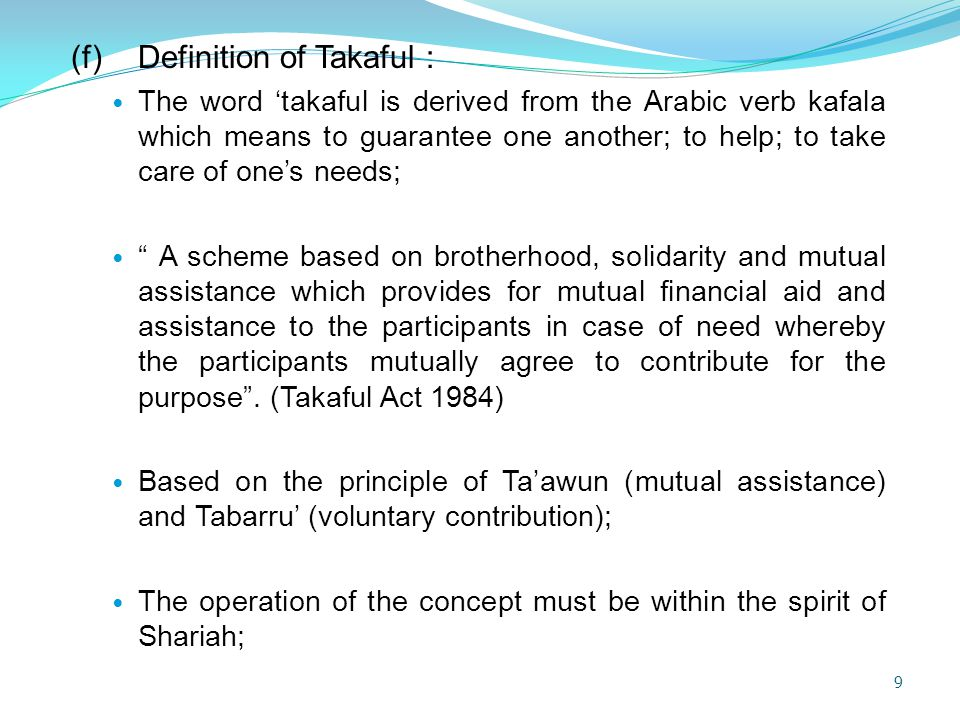 (f) Definition of Takaful :