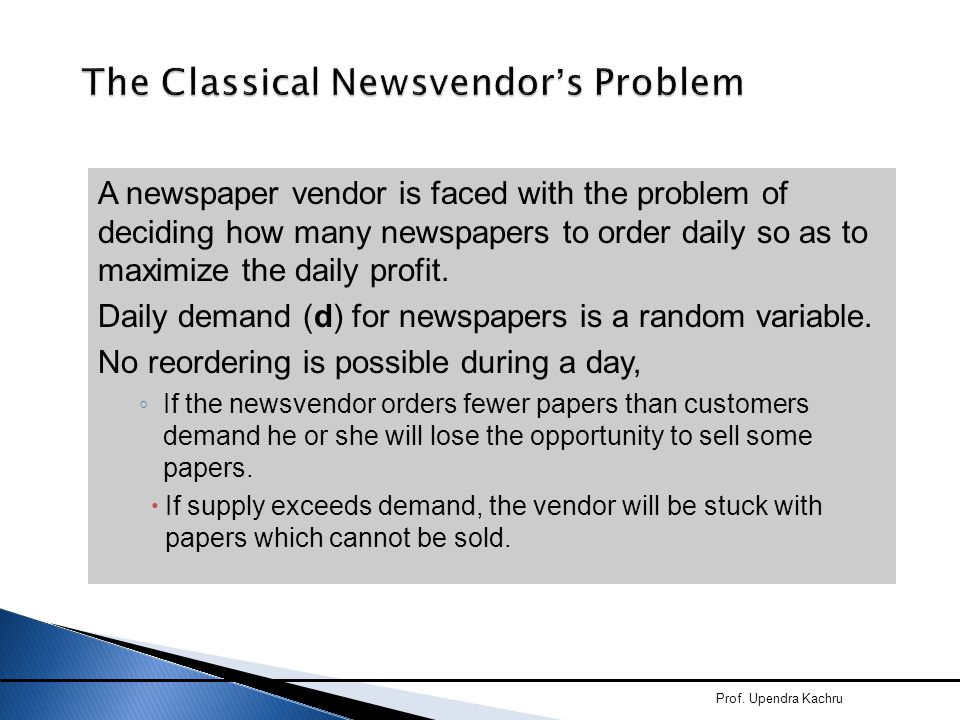 The Classical Newsvendor's Problem