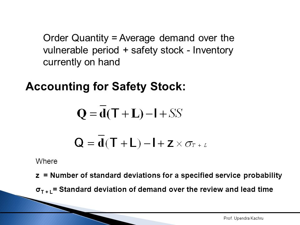 Accounting for Safety Stock: