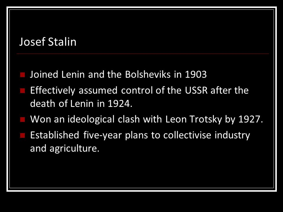 Josef Stalin Joined Lenin and the Bolsheviks in 1903