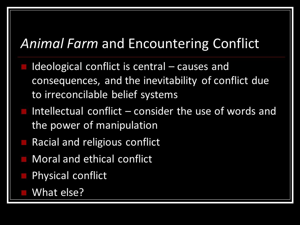 Animal Farm and Encountering Conflict