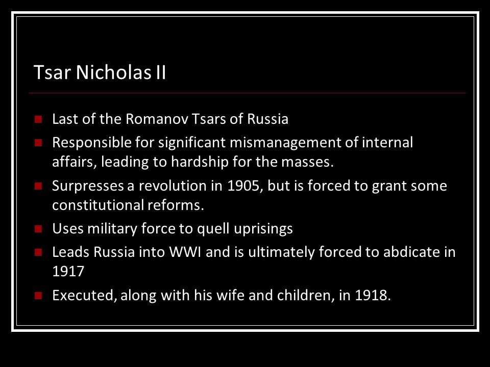 Tsar Nicholas II Last of the Romanov Tsars of Russia