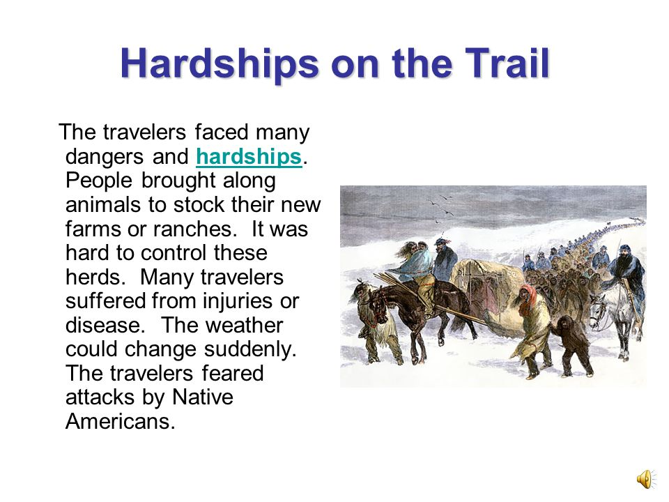 Hardships on the Trail