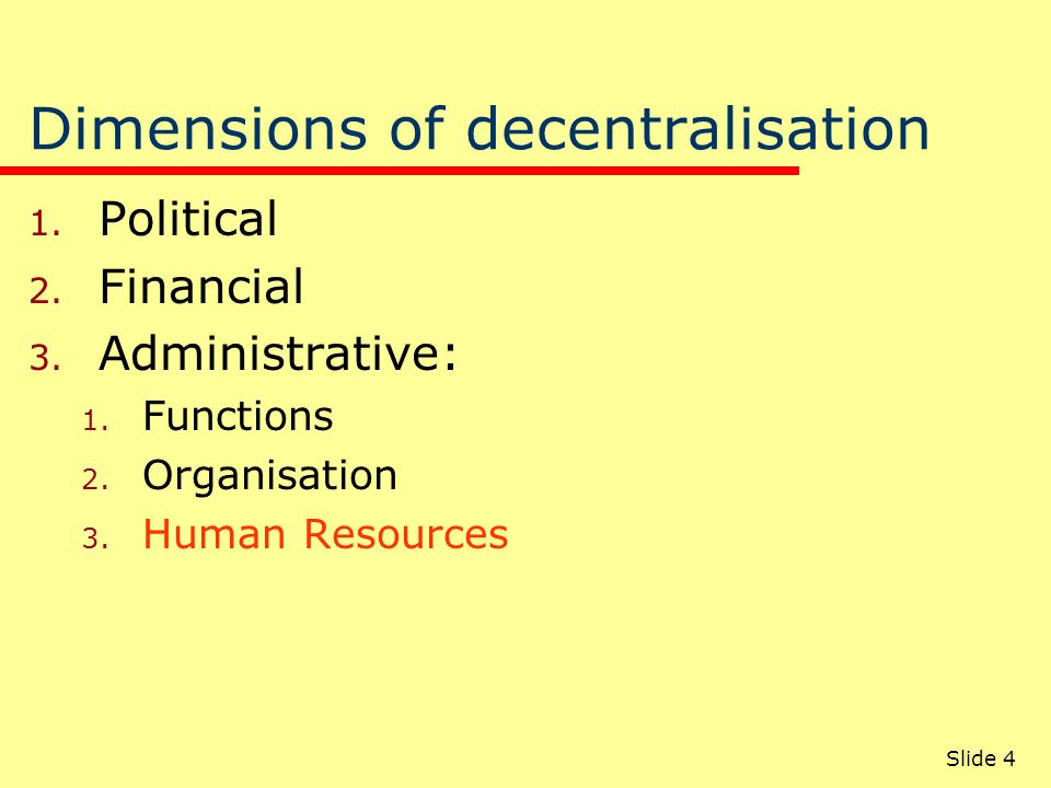 1.1 Types of decentralised Public Service