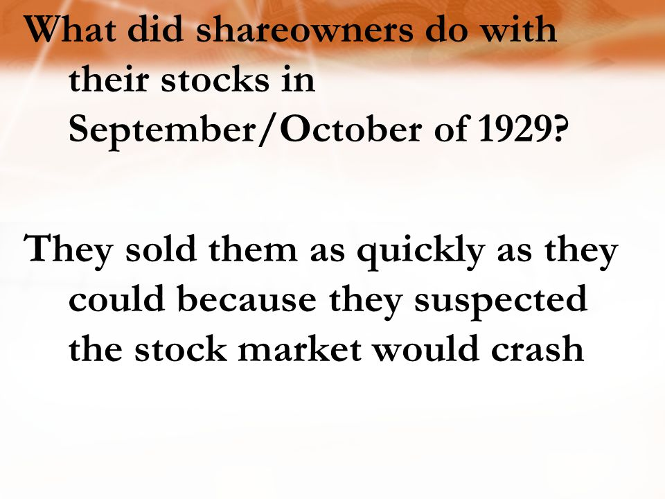 What did shareowners do with their stocks in September/October of 1929