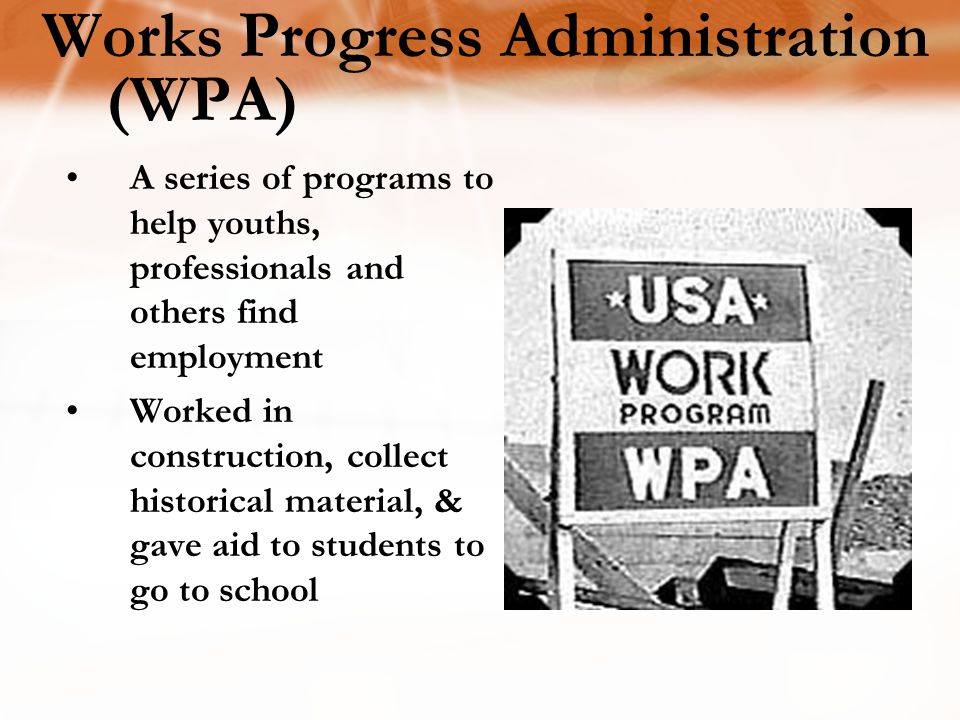 Works Progress Administration (WPA)