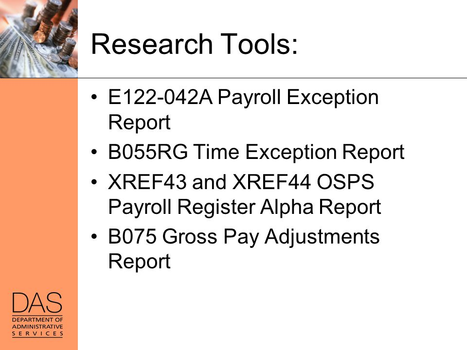 Research Tools: E122-042A Payroll Exception Report