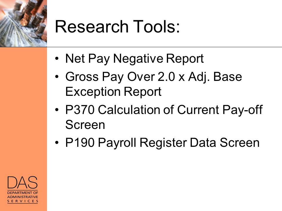 Research Tools: Net Pay Negative Report