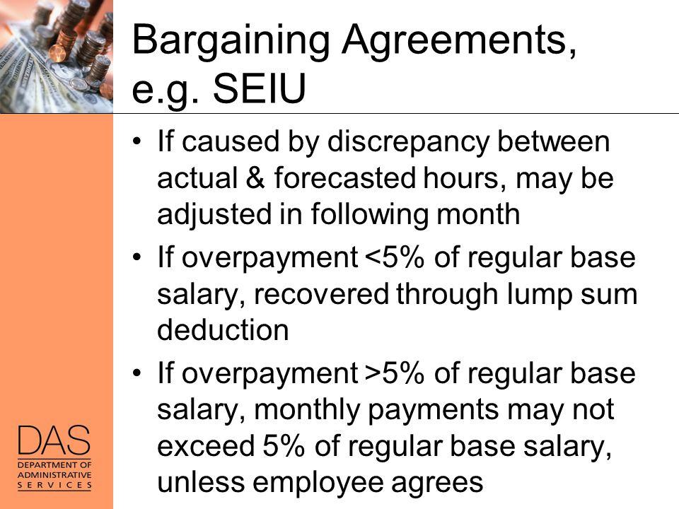 Bargaining Agreements, e.g. SEIU